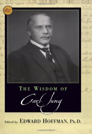The Wisdom of Carl Jung (Wisdom Library)