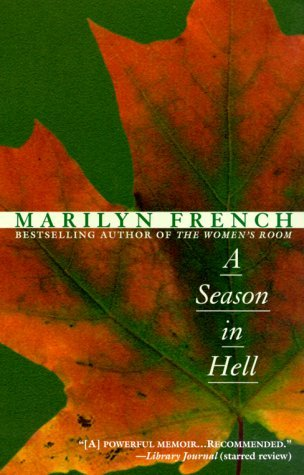 A Season in Hell by Marilyn French