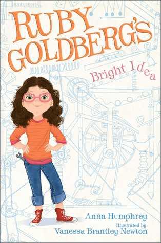 Ebook Ruby Goldberg's Bright Idea by Anna Humphrey PDF!
