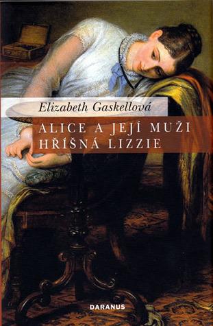 Alice a její muži; Hříšná Lizzie
