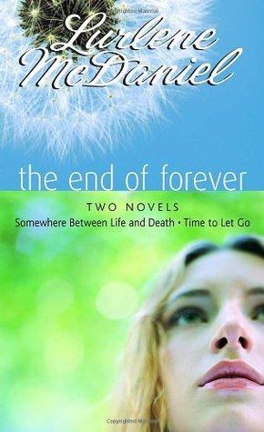 The End of Forever (Erin Bennett, #1-2)