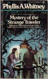 Mystery Of The Strange Traveler by Phyllis A. Whitney
