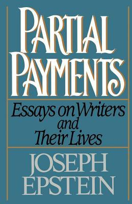 partial-payments-essays-on-writers-and-their-lives