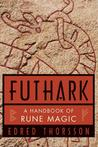 Futhark, a Handbook of Rune Magic