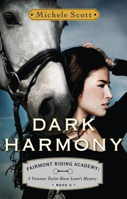 Dark Harmony (Fairmont Riding Academy, #2)