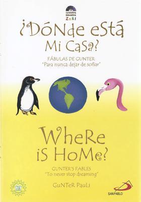 Where Is Home? by Gunter Pauli