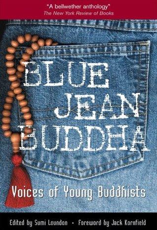 Blue Jean Buddha by Sumi Loundon