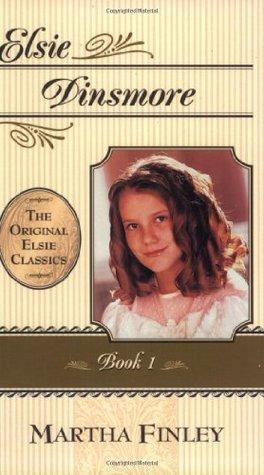 Elsie Dinsmore (The Original Elsie Classics #1)