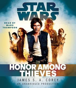 Honor Among Thieves by James S.A. Corey