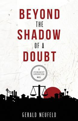 Beyond the Shadow of a Doubt: A Forrest Spencer Novel