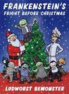 Frankenstein's Fright Before Christmas by Rick Walton