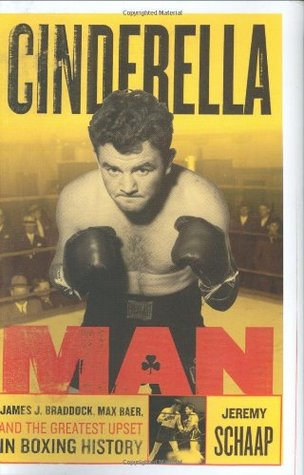 cinderella-man-james-braddock-max-baer-and-the-greatest-upset-in-boxing-history
