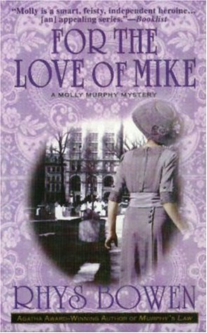 For the Love of Mike (Molly Murphy Mysteries, #3)