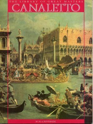 Canaletto and the Venetian Vedutisti