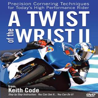 A Twist of the Wrist II: Techniques for today's high performance Rider - DVD