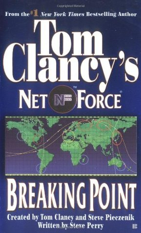 Breaking Point (Tom Clancys Net Force, #...