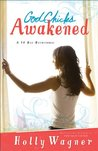 God Chicks Awakened by Holly Wagner