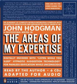 The Areas of My Expertise (Cumbersome Audiobook Version)