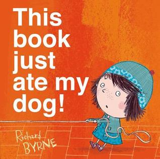 Book Review: Richard Byrne's This Book Just Ate My Dog!