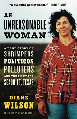 An Unreasonable Woman by Diane Wilson