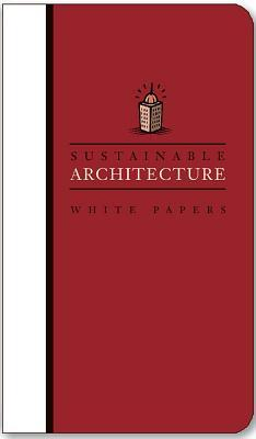 sustainable architecture white papers essays on design and  223987