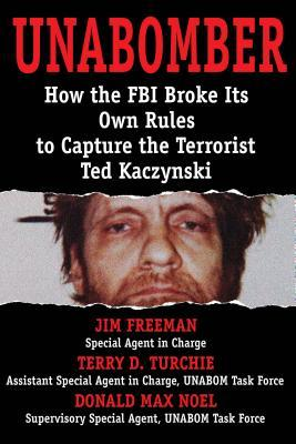 Unabomber: Breaking the Rules & Changing the FBI