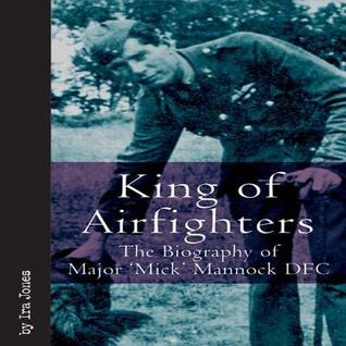 King of Airfighters by Ira Jones