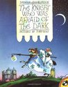 The Knight Who Was Afraid of the Dark