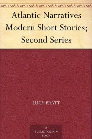 Atlantic Narratives Modern Short Stories; Second Series