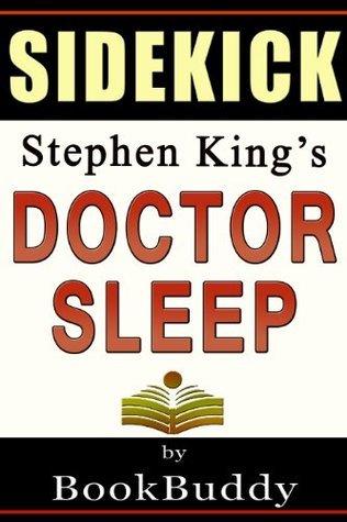 Doctor Sleep: (The Shining) by Stephen King -- Sidekick