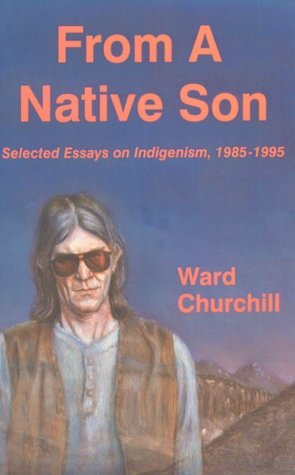 From a Native Son: Selected Essays on Indigenism 1985-95