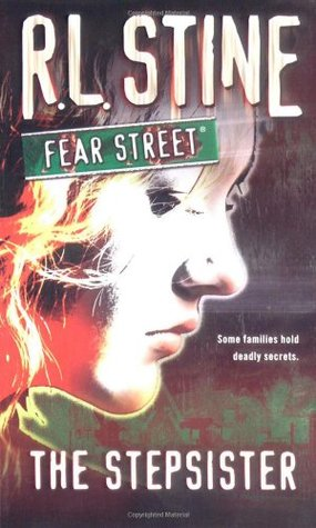 The Stepsister (Fear Street, #9)