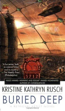 Buried Deep by Kristine Kathryn Rusch