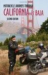 Motorcycle Journeys Through California & Baja