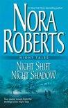 Night Shift / Night Shadow by Nora Roberts