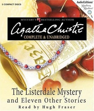The Listerdale Mystery And Eleven Other Stories by Agatha Christie