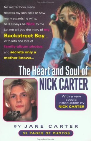 The Heart and Soul of Nick Carter by Jane  Carter