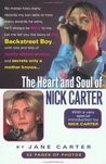 The Heart and Soul of Nick Carter: Secrets Only a Mother Knows