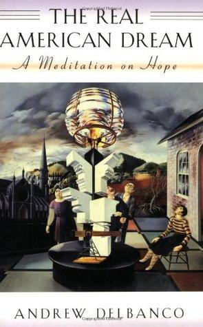 The Real American Dream: A Meditation on Hope (ePUB)