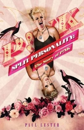 Split Personality: The Story of P!NK