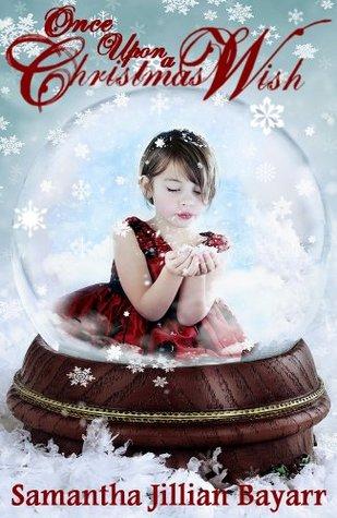 Once Upon a Christmas Wish 1 (Once Upon a Christmas Wish, #1)