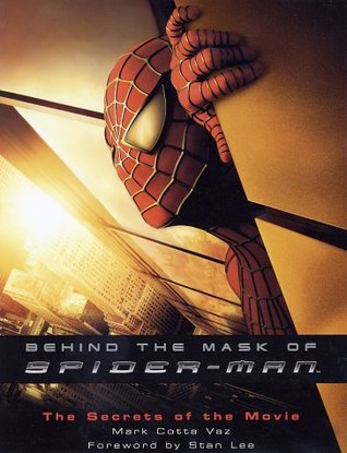 Behind the Mask of Spider-Man: The Secrets of the Movie
