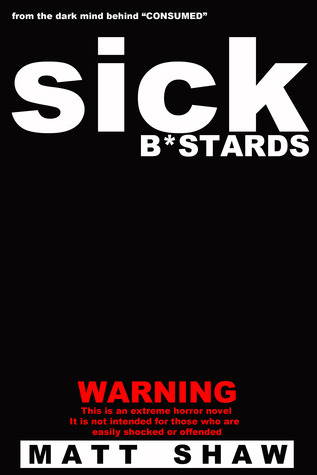 Sick Bastards