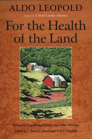 For the Health of the Land by Aldo Leopold