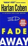 Fade Away (Myron Bolitar #3)