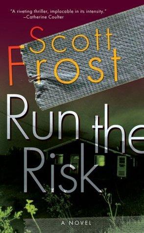 Run The Risk (Alex Delillo, #1)