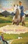 Keeping Secrets by Linda Byler