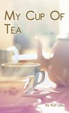 My Cup of Tea: Summer of Love