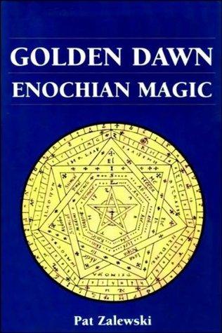 Golden Dawn Enochian Magic