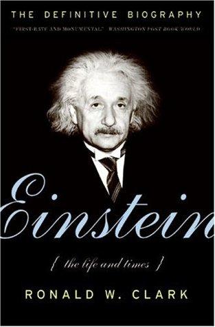Einstein by Ronald William Clark